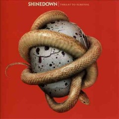 Threat to survival -  Shinedown (Musical group)