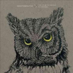 Live from the woods at Fontanel - composer Needtobreathe (Musical group)