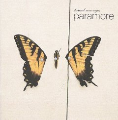 Brand new eyes -  Paramore (Musical group)