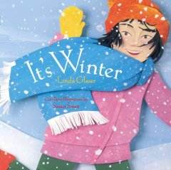 It's winter! - Linda Glaser