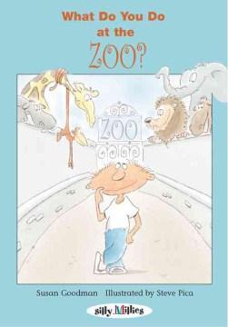 What do you do -- at the zoo? - Susan E Goodman