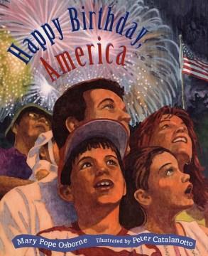 Happy birthday, America - Mary Pope Osborne