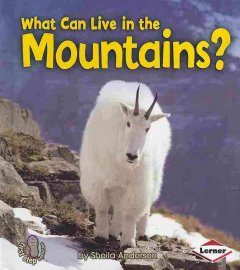 What can live in the mountains? - Sheila Anderson