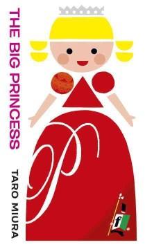 The big princess - Taro Miura