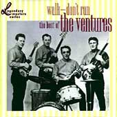Walk-- don't run : the best of The Ventures. - performer Ventures (Musical group)