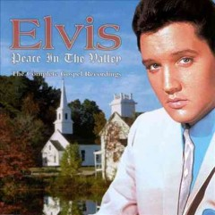 Peace in the valley : the complete gospel recordings - Elvis Presley