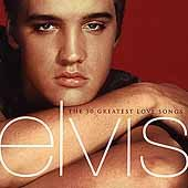 The 50 greatest love songs - Elvis Presley