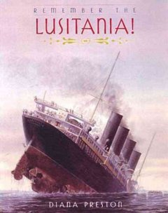 Remember the Lusitania / Diana Preston - Diana Preston