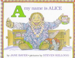 A my name is Alice - Jane Bayer