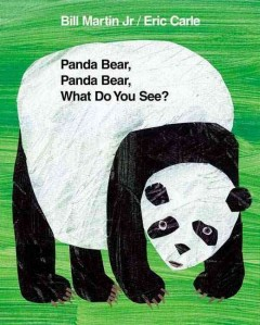 Panda Bear, Panda Bear, what do you see? - Bill Martin