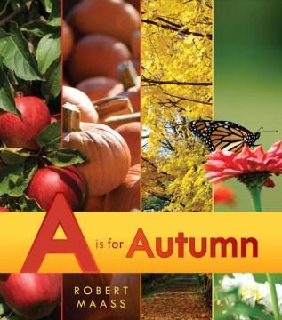 A is for autumn - Robert Maass