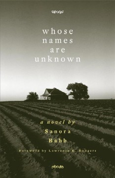 Whose Names Are Unknown - Sanora Babb