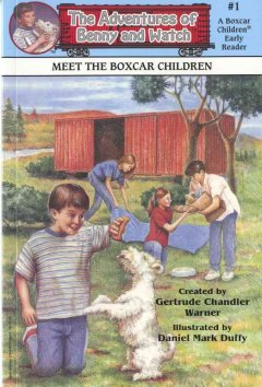 Meet the Boxcar Children - Gertrude Chandler Warner