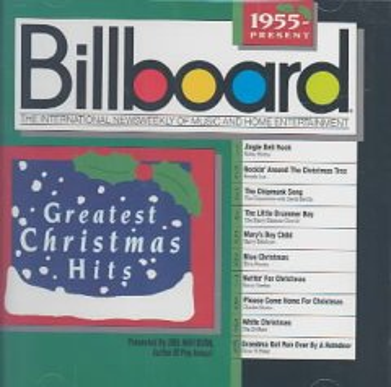 Billboard greatest Christmas hits. 1955-present.