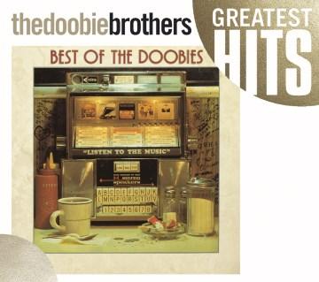 Best of the Doobies. -  Doobie Brothers