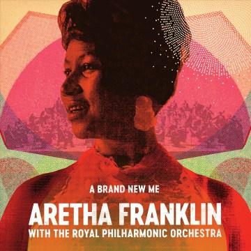 A brand new me - Aretha Franklin