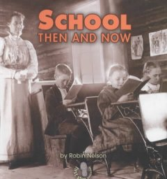 School then and now - Robin Nelson