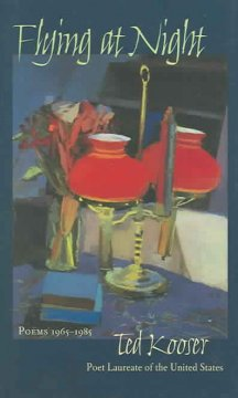 Flying at night : poems 1965-1985 - Ted Kooser