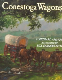 Conestoga wagons - Richard Ammon