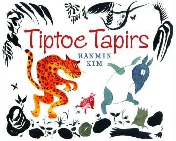 Tiptoe tapirs - Han-min Kim