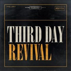 Revival - composer Third Day (Christian rock group : 1991- )