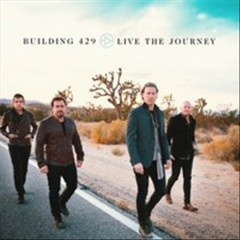 Live the journey - performer Building 429 (Musical group)