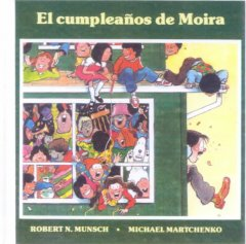 El cumpleaños de Moira (Tumblebook) - Robert N Munsch