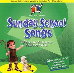 Sunday school songs : 15 classic Christian songs for kids.