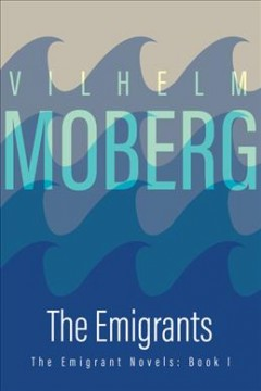 Emigrants novels (series) - Vilhelm Moberg