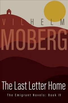 The last letter home - Vilhelm Moberg