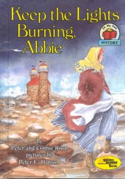 Keep the lights burning, Abbie - Peter Roop