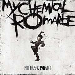 The black parade -  My Chemical Romance (Musical group)