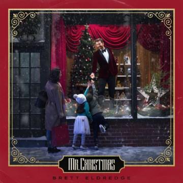 Mr. Christmas - Brett Eldredge