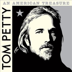 An American treasure - Tom Petty