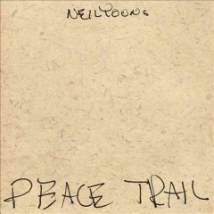 Peace trail - Neil Young