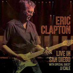 Live in San Diego - Eric Clapton