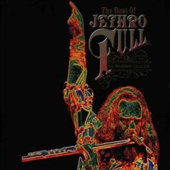 The best of Jethro Tull : the anniversary collection - performer Jethro Tull (Musical group)