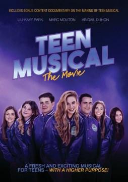 Teen musical : the movie