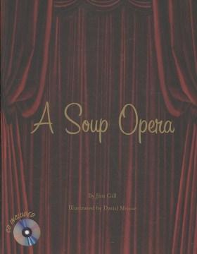 A soup opera - Jim Gill