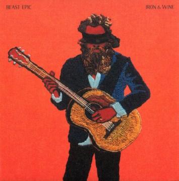 Beast Epic -  Iron & Wine (Musician)