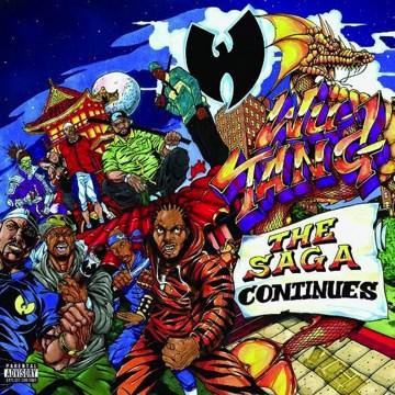 The saga continues -  Wu-Tang Clan (Musical group)