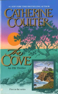 The Cove : an FBI thriller - Catherine Coulter