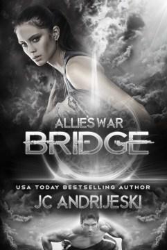 Bridge - JC Andrijeski