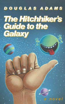 The hitchhiker's guide to the galaxy / Douglas Adams - Douglas Adams