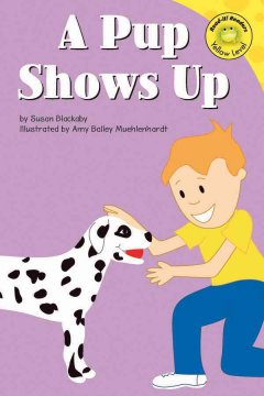 A pup shows up - Susan Blackaby