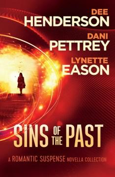 Sins of the past : a romantic suspense novella collection