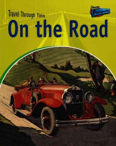 On the road : road travel past and present - Jane Shuter
