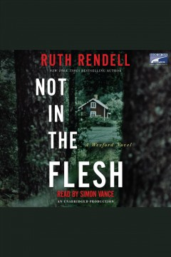 Not in the flesh - Ruth Rendell