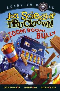 Zoom! boom! bully - Jon Scieszka