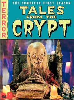 Tales From the Crypt: Complete 1st Season.